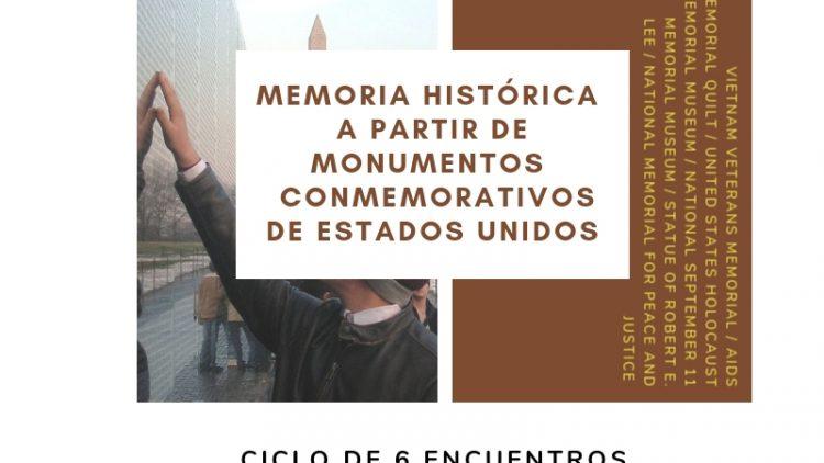 Encuentros sobre cultura estadounidense – Memoria Histórica a partir de monumentos conmemorativos de Estados Unidos