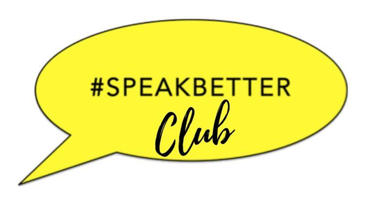 Speak Better Club